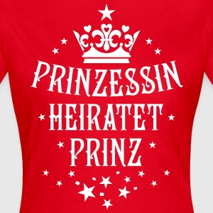 Prinzessin heiratet Prinz Hochzeit Partnerlook T-S - Frauen T-Shirt