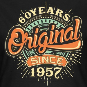 60 Years Original since 1957 - RAHMENLOS Birthday Shirt Design T-Shirts - Frauen T-Shirt