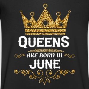 Queens are born in June T-Shirts - Men's V-Neck T-Shirt