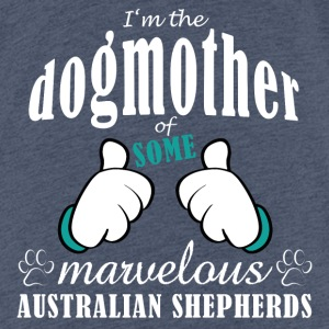 Dogmother, some Aussies Shirts - Teenager Premium T-shirt