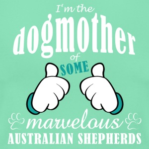 Dogmother, some Aussies T-Shirts - Frauen T-Shirt