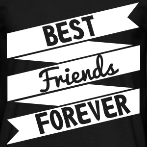 Best friends forever , BFF  - Männer T-Shirt