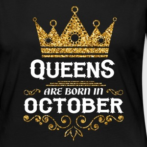 Queens are born in October Long Sleeve Shirts - Women's Premium Longsleeve Shirt