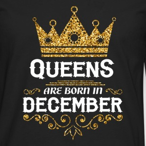 Queens are born in December Long sleeve shirts - Men's Premium Longsleeve Shirt