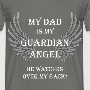 My dad is my Guardian angel, he watches over my ba - Men's T-Shirt