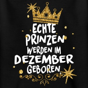 Real princes are born in December Shirts - Teenage T-shirt