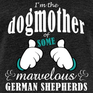 Dogmother some German Shepherds Tee shirts - T-shirt Premium Femme