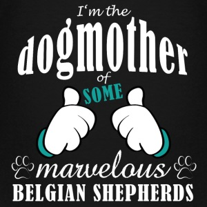 Dogmother of some Belgian Shepherds Shirts - Teenage Premium T-Shirt