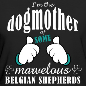 Dogmother of some Belgian Shepherds T-Shirts - Frauen Bio-T-Shirt