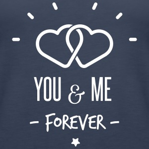 you & me forever Tops - Women's Premium Tank Top