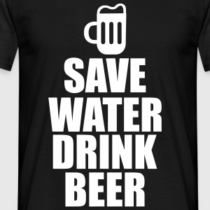 Save water drink Beer , bier  - Männer T-Shirt