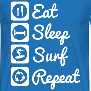 Eat,sleep,surf,repeat,surfing,Surfin - Männer T-Shirt