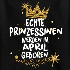Real Princesses are born in April Shirts - Teenage T-shirt