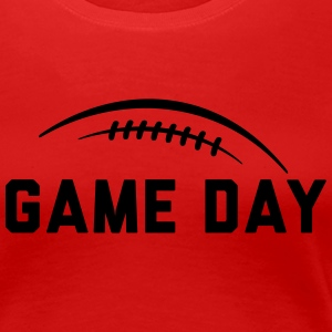 GAME DAY T-Shirts - Frauen Premium T-Shirt