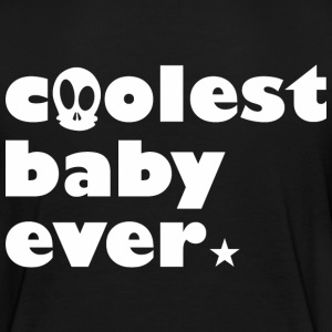 Coolest Baby ever T-Shirts - Kinder Premium T-Shirt
