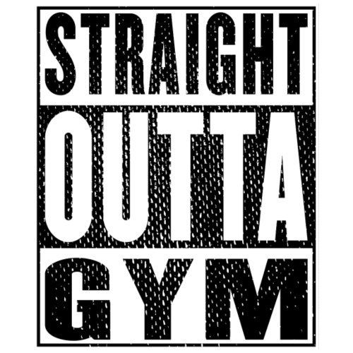 Straight Outta Gym Vintage