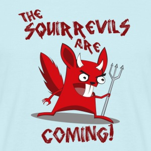 The squirrels are coming! - Men's T-Shirt
