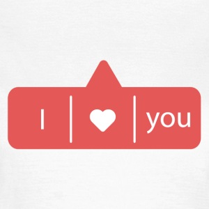 I LOVE YOU T-shirts - Vrouwen T-shirt