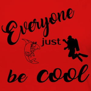 Everyone just be cool 2017 Langarmshirts - Frauen Premium Langarmshirt