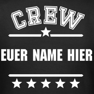 Dein Crew Dein Text T-Shirts - Frauen T-Shirt