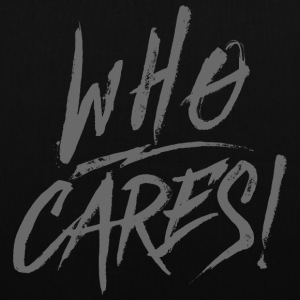 WHO CARES ! Bags & Backpacks - Tote Bag