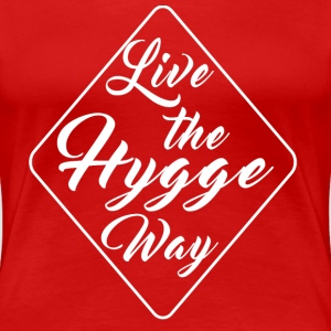 HYGGE WAY T-Shirts - Frauen Premium T-Shirt