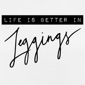 Life is better in leggings T-Shirts - Frauen Oversize T-Shirt