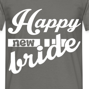 Happy new bride - Men's T-Shirt