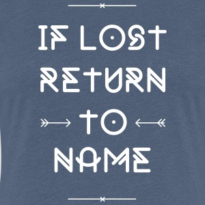 IF LOST RETURN TO... Duo T-Shirts - Frauen Premium T-Shirt