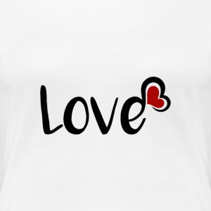 Love ♥ - Black Font T-Shirts - Frauen Premium T-Shirt