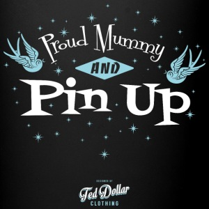 Proud Mummy and Pin Up - Tasse en couleur