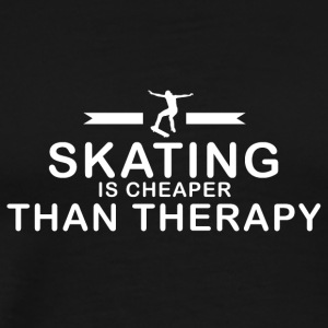 Skating is cheaper than therapy - Männer Premium T-Shirt