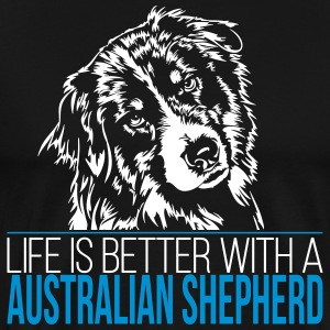Life is better with a AUSTRALIAN SHEPHERD - Männer Premium T-Shirt