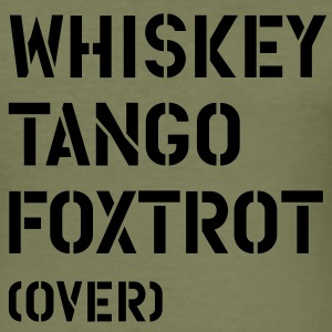 Whiskey Tango Foxtrot (over) T-skjorter - Slim Fit T-skjorte for menn