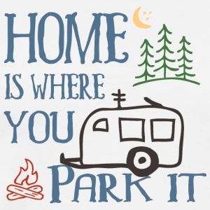 Home Is Where You Park It - Men's Premium T-Shirt