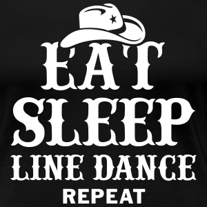 EAT, SLEEP, LINEDANCE - Women's Premium T-Shirt