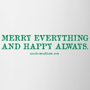 Merry everything - Tasse