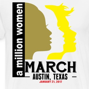 Women's March Austin, Texas T-Shirts - Men's Premium T-Shirt