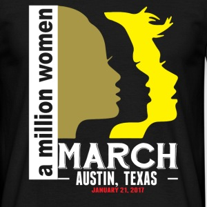 Women's March Austin, Texas T-Shirts - Men's T-Shirt