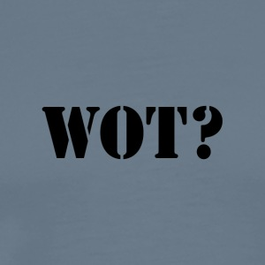 Wot? Logo - Men's Premium T-Shirt