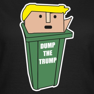 DUMP THE TRUMP T-Shirts - Frauen T-Shirt