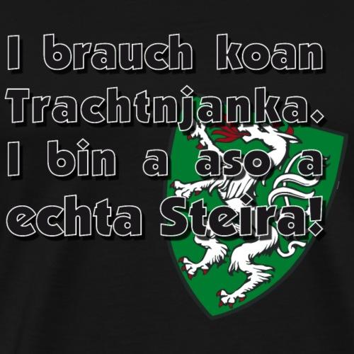 ich brauch keinen Trachtenanzug / Steiermark