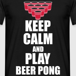 Keep calm and play beer pong  - Männer T-Shirt