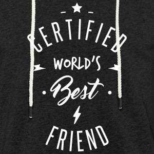 certified best friends Hoodies & Sweatshirts - Light Unisex Sweatshirt Hoodie