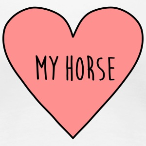 I love my horse, heart, horseman, pony, racing,   - Women's Premium T-Shirt