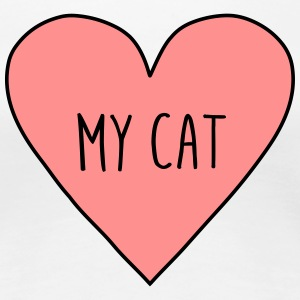 I love my cat, heart cats, pet, cute, funny, meow, - Women's Premium T-Shirt