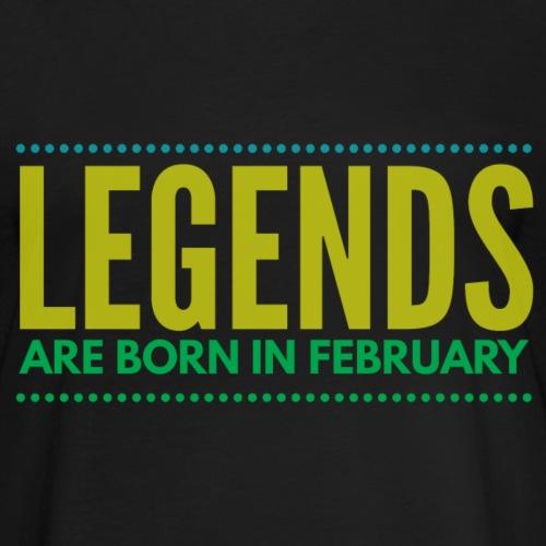 Legends are born february verjaardag shirt tekst