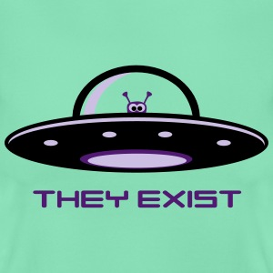 UFO Alien - they exist T-Shirts - Frauen T-Shirt