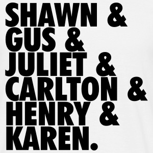 Shawn Gus Juliet Carlton Henry & Karen T-Shirts - Men's T-Shirt