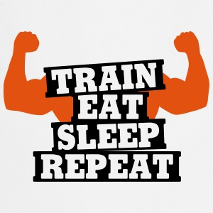 Train, eat, sleep, repeat Schürzen - Kochschürze